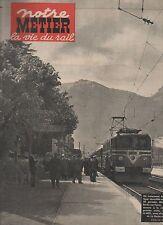 notre METIER la vie du rail N°302 LES CANONS DE L'ARDECHE 1951