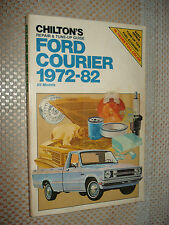 1972-1982 FORD COURIER SHOP MANUAL CHILTONS SERVICE BOOK 80 79 78 77 76 75 74 73