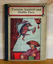 1918 Whitman Publishing TWINKLE SQUIRREL AND MUFFLE FACE clean complete GOOD