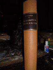 (Materialismo) Forza e materia - Scienza e natura. BUECHNER, Luigi 1914
