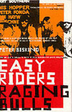 Easy Riders, Raging Bulls: How the Sex, Drugs and Rock 'n' Roll Generation saved