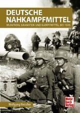 Fleischer: Deutsche Nahkampfmittel - Munition, Granaten und Kampfmittel bis 1945