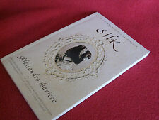 SILK ~ Alessandro Baricco  HeartBreaking LoVE Story VIVIDLY Erotic Literary GEM!
