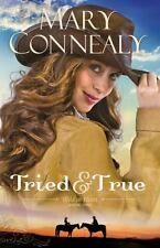 Wild at Heart: Tried and True 1 by Mary Connealy (2014, Paperback)