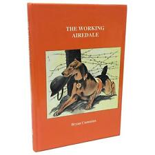 The Working Airedale Bryan Cummins Dog Breed Used Book