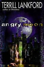 NEW Angry Moon by Terrill Lankford