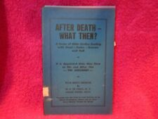 AFTER DEATH- WHAT THEN?, M. R. DEHAAN, M.D, 4 MESSAGES, SCARCE