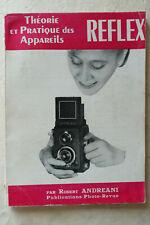 Theorie et pratique des Appareils Reflex par Robert Andreani