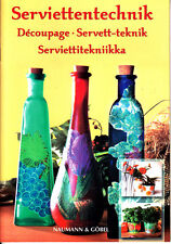 Serviettentechnik, Découpage, Servett-teknik, Serviettitekniikka - mehrsprachig