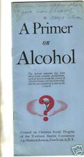 A Primer on Alcohol brochure 1946 Christian Social Progress
