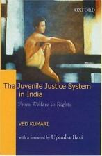 The Juvenile Justice System in India: From Welfare to Rights (Law in I-ExLibrary
