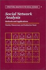 Structural Analysis in the Social Sciences: Social Network Analysis : Methods an
