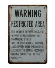 garden reproductions Warning Restricted Area metal tin sign