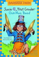 Junie B., First Grader: One-Man Band (Junie B. Jones #22) by Barbara Park