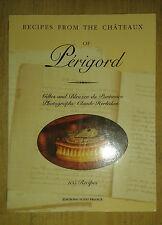 Gilles and Bleuzen du PONTAVICE. Recipes from the châteaux of Périgord. 2000.