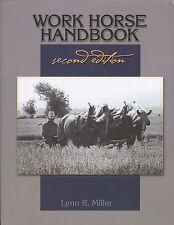 Work Horse Handbook by Lynn R. Miller