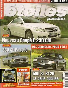 ETOILES PASSION 6 MERCEDES E 250 CDI W212 500 SL ROADSTER R129 280SL PAGODE W113