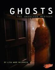 Ghosts: The Unsolved Mystery (Mysteries of Science)-ExLibrary