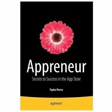 Appreneur: Secrets to Success in the App Store (Paperback or Softback)