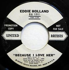 EDDIE HOLLAND 45 Because I Love Her/Everybody's Going UA soul VG+ promo ct1777