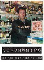 Coachwhips Get Yer Body Next Ta Mine Cassette Tape John Dwyer! Thee Oh Sees NEW!