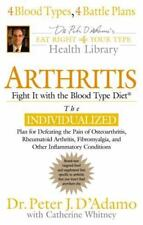 Arthritis: Fight it with the Blood Type Eat Right 4 Your Type Library