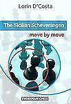 Chess book: The Sicilian Scheveningen by Lorin D'Costa (2012, Paperback)