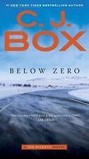 Joe Pickett #9: Below Zero by C. J. Box (2016, Mass Market Paperback)
