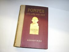 Rare 1899 Ancient Rome Roman History Pompeii It's Life And Art Book