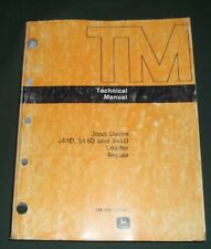 JOHN DEERE 444D 544D 644D LOADER SERVICE SHOP TECHNICAL REPAIR MANUAL TM-1341