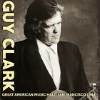 GUY CLARK - Great American Music Hall, SF, 1988. New CD + sealed **NEW**
