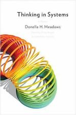 Thinking in Systems : A Primer by Donella H. Meadows (2008, Paperback)
