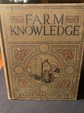 Farm Knowledge Vol. III Farm Machinery Ed. Seymour Sears, Roebuck and Co.