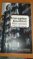 Françoise Bouillot - Mes oncles d'Amérique
