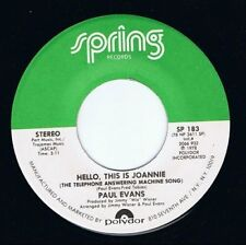 PAUL EVANS Hello, This Is Joannie Vinyl Record 7 Inch US Spring SP 183 1978