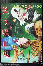 JAPAN Suehiro Maruo manga: Warau Kyuuketsuki