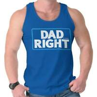 Dad Right Funny Drink Beer Drunk Fathers Day Tank Tops T-Shirts Tshirt For Mens