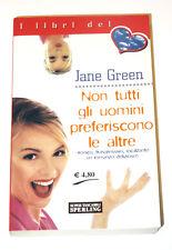NON TUTTI GLI UOMINI PREFERISCONO LE ALTRE - GREEN JANE SPERLING TASCABILI