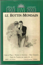 Le Bottin Mondain. Centenaire 1903-2003.Ouvrage RARE qui se vendait 190 euros.