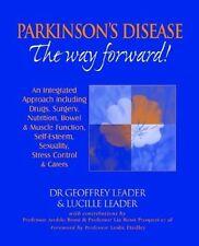Parkinsons Disease : The Way Forward! An Integrat