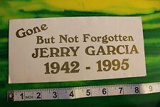 Jerry Garcia Grateful Dead Gone Not Forgotten 1942-1995 Vintage Decal STICKER
