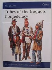 Osprey Men at Arms 395 - Tribes of the Iroquois Confederacy