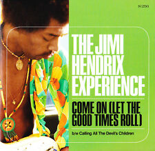 "JIMI HENDRIX EXPERIENCE ""COME ON (LET THE GOOD TIMES ROLL)"" 7 INCH VINYL STEREO"