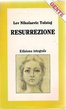 RESURREZIONE - LEV NIKOLAEVIC TOLSTOJ - ED. INTEGRALE
