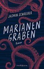 Marianengraben: Roman von Schreiber, Jasmin | Buch | Zustand sehr gut