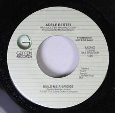 Soul Promo Nm! 45 Adele Bertei - Build Me A Bridge / Build Me A Bridge On Geffen