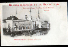 PARIS Exposition 1900 / GRANDS MAGASIN DE LA SAMARITAINE / PORTE des INVALIDES
