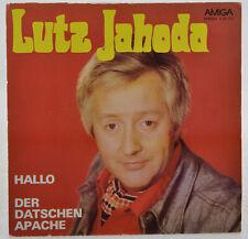 """LUTZ JAHODA - Hallo / Der Datschen Apache - AMIGA 456303 - DDR 1977 - 7"""" Single"""