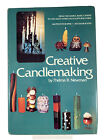 Creative Candlemaking By Thelma R. Newman Vintage 1972 How-To Book