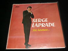 SERGE LAPRADE<>SOIS HEUREUSE<>Lp VINYL~Canada Pressing~TRANS-CANADA TF-318